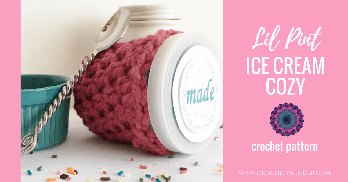 FREE CROCHET PATTERN for LIL PINT ICE CREAM COZY | Keep your hands warm and cozy with this great free crochet pattern.