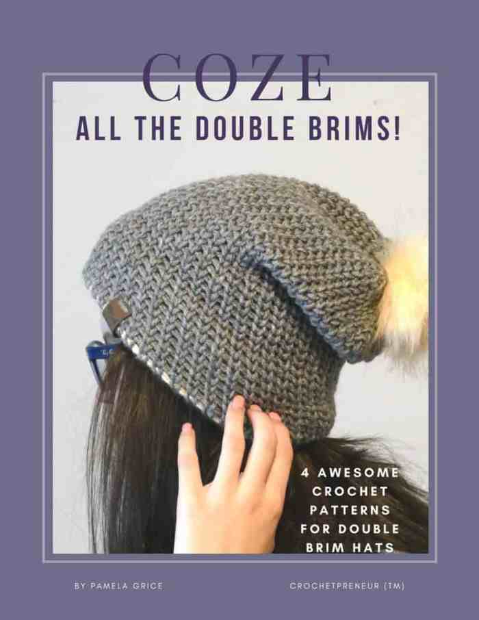 "The COZE e-book containing all 4 patterns in the ""All the Double Brims"" series from Made with a Twist by Crochetpreneur! Get all 4 patterns for a super all-time-low price. #doublebrimhat #crochetpattern #patternbook #crochetebook #crochetdoublebrim #doublebrimcrochet"