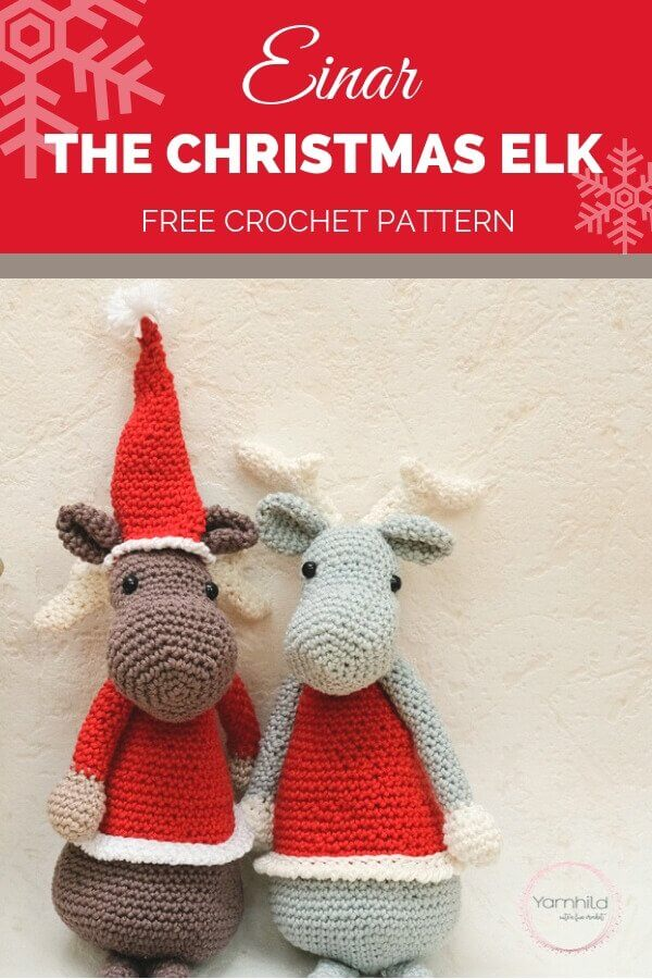 Pinterest graphic with Einar The Christmas Elk FREE Crochet Pattern with 2 stuffed Amigurumi animals, one wearing a Santa hat and the other one wearing a reindeer headband