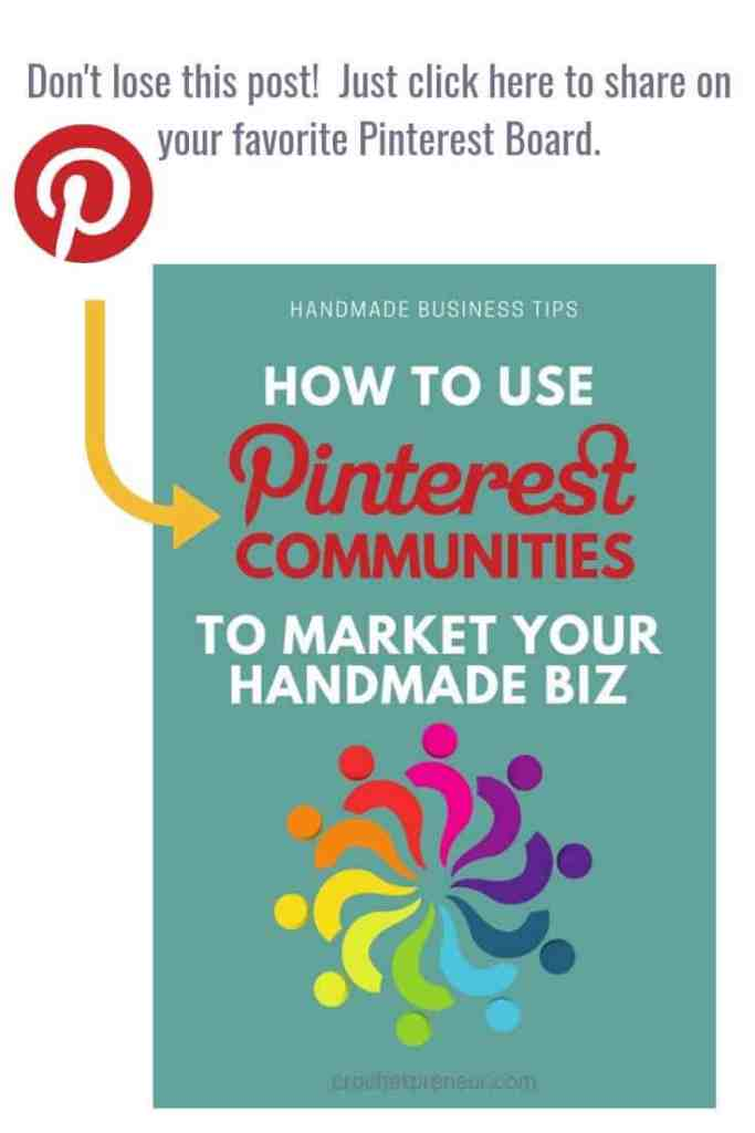 Pinterest Communities are new, exciting, and oh so confusing. Learn how to use Pinterest Communities to market your crochet business! #pinterestcommunities #community #handmadebusiness #marketing #crochetbusinesstips #crocherblogger