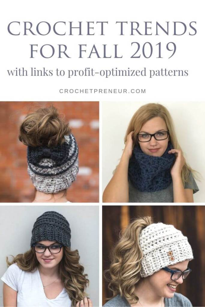 Pinterest image featuring four images - three popular hat and a cowl design. Best Crochet Trends for Fall 2019
