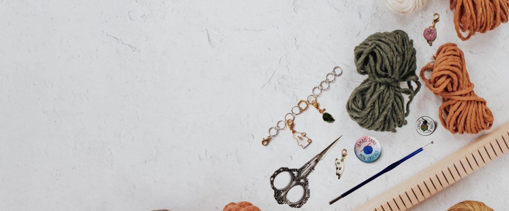 Accessoires et goodies pour se faire plaisir en crochetant
