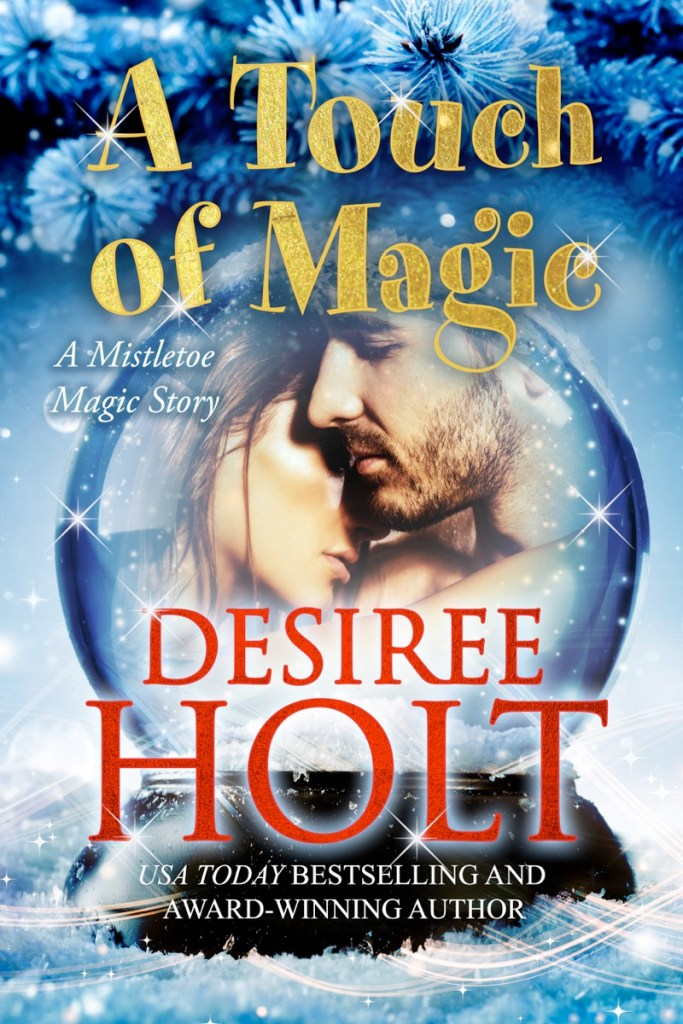 A Touchof Magic by Desiree Holt