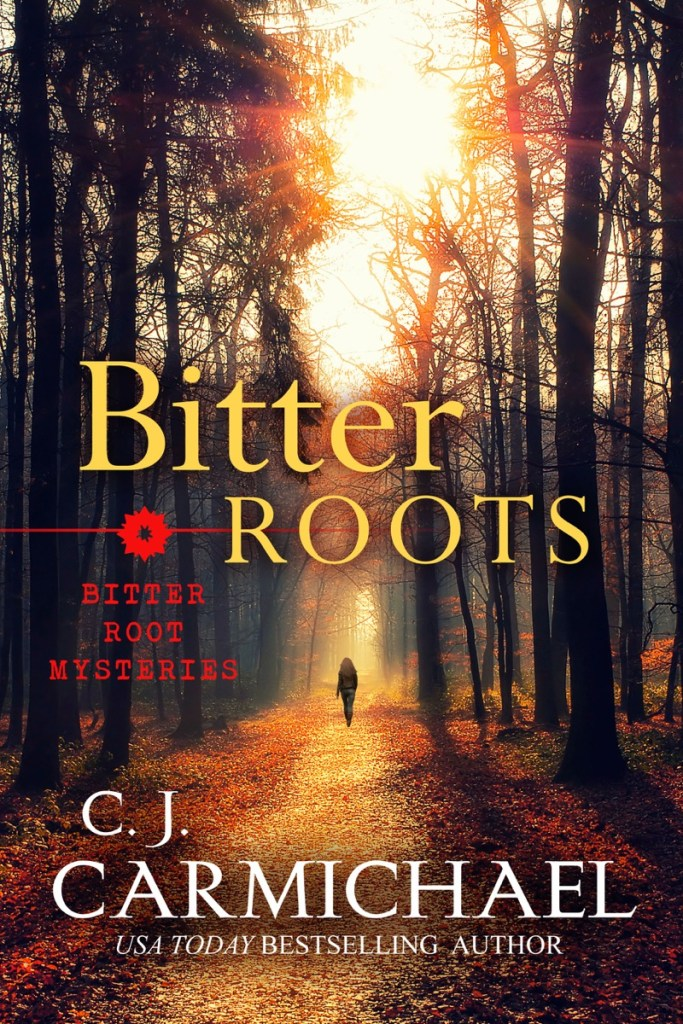 Bitter Roots by CJ Carmichael