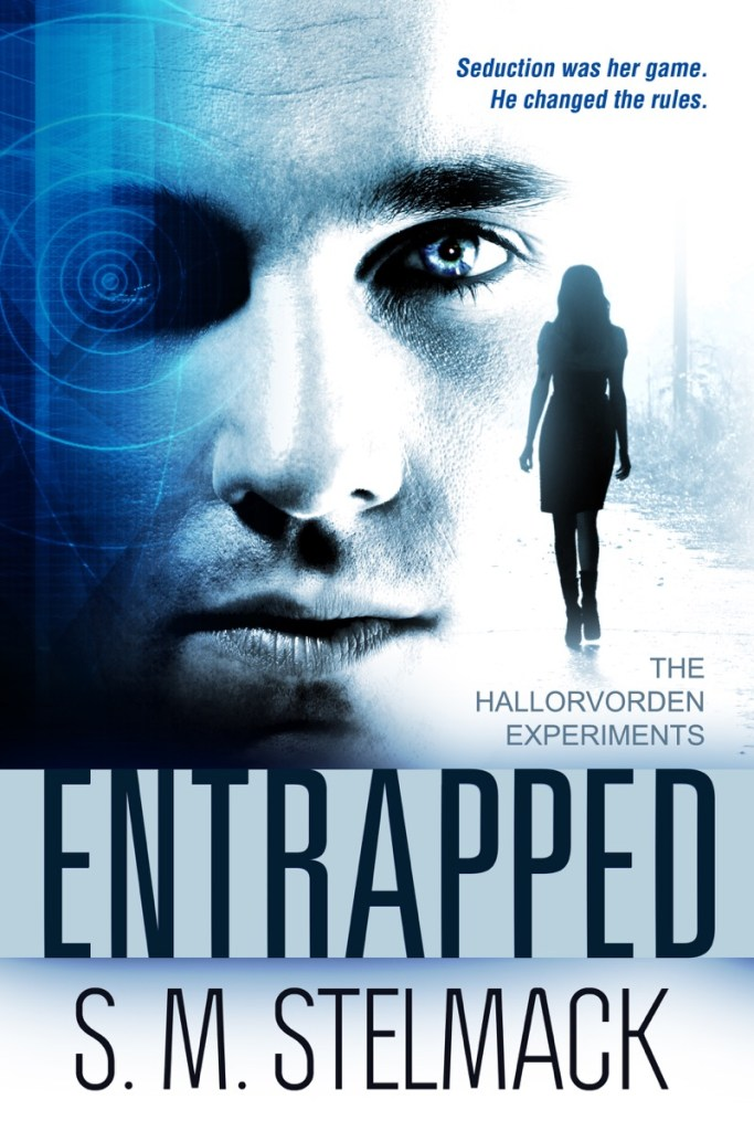 Entrapped by S.M. Stelmack