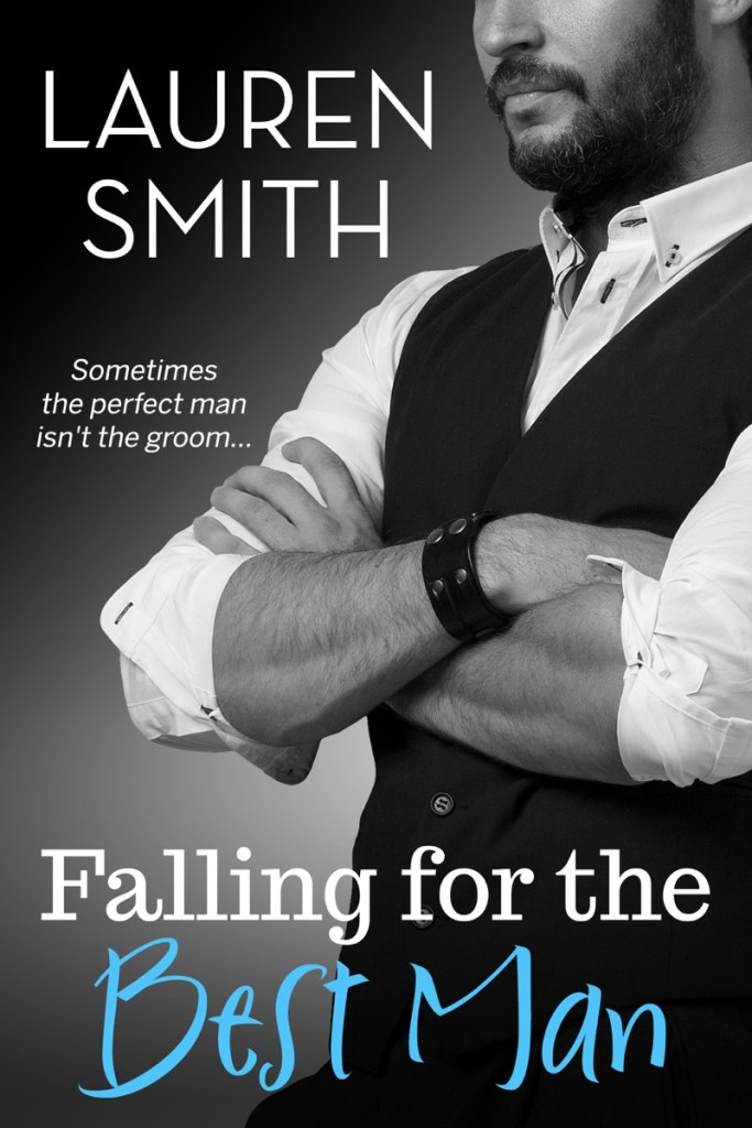 Falling for the Best Man by Lauren Smith