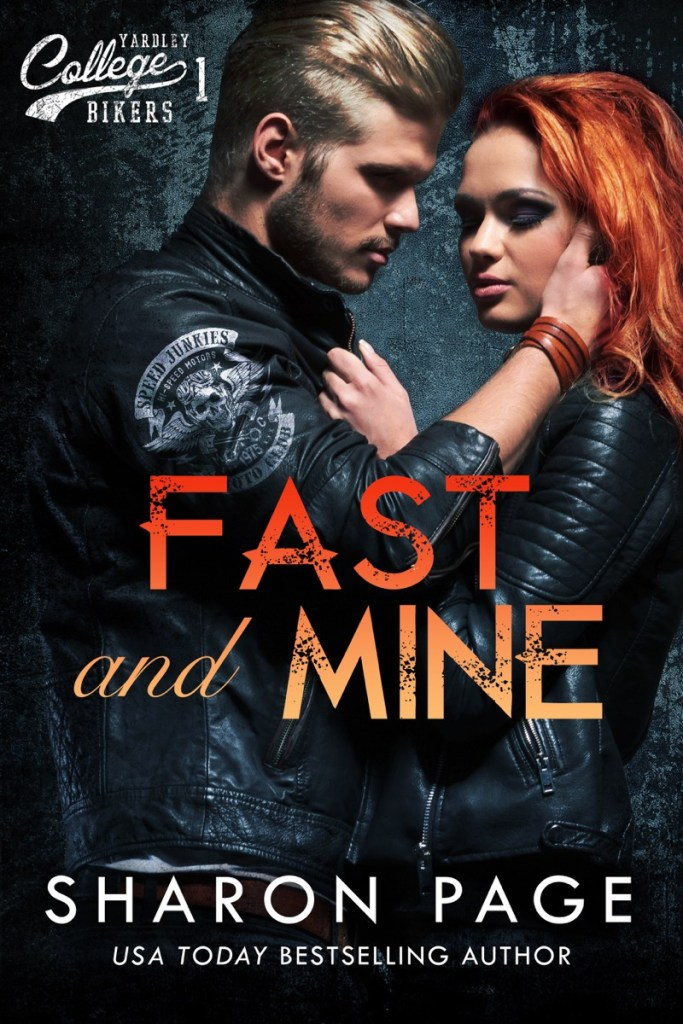 Fast and Mine by Sharon Page