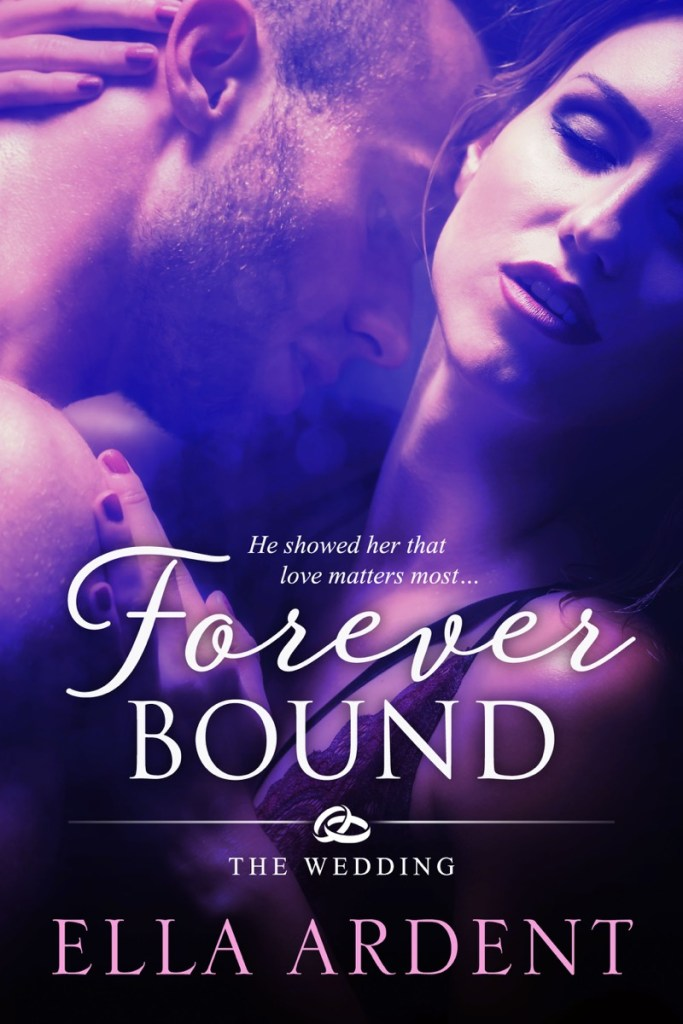 Forever Bound by Ella Ardent