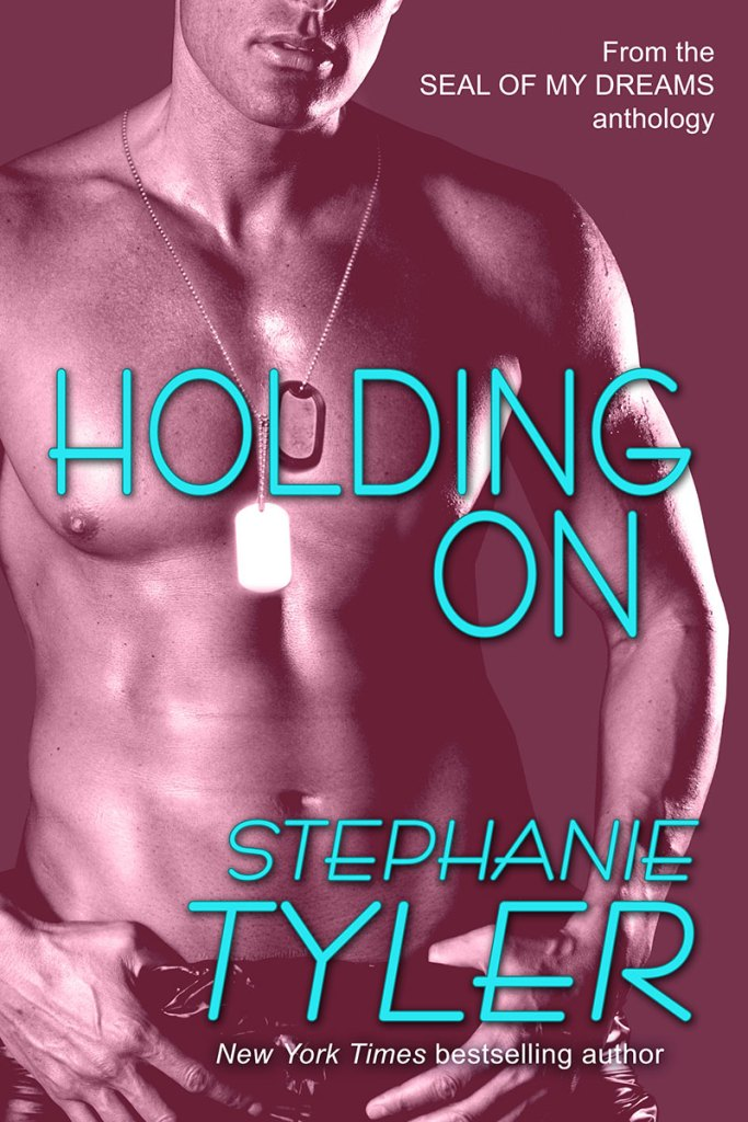 Holding On by Stephanie Tyler