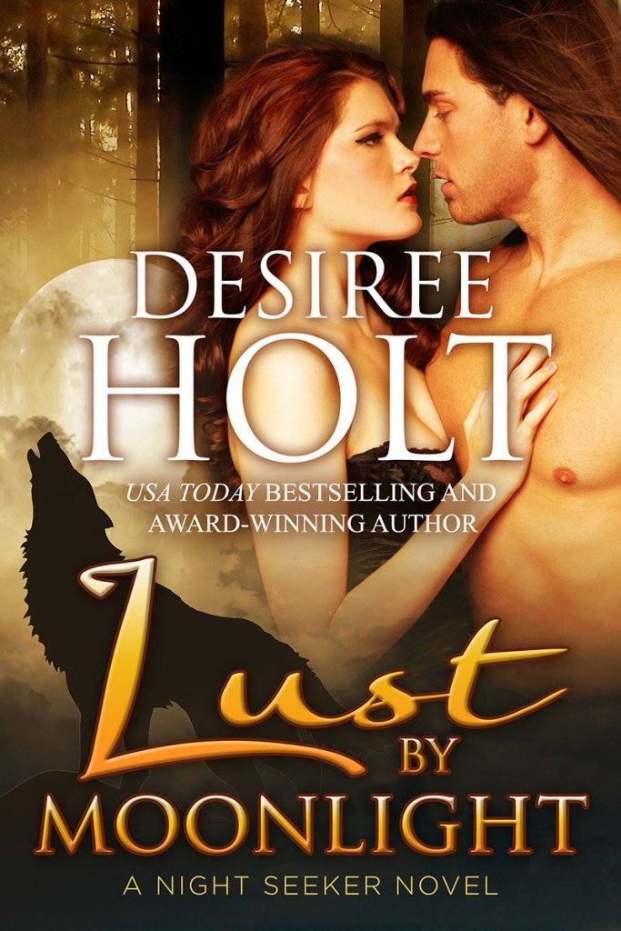 Lust by Moonlight by Desiree Holt