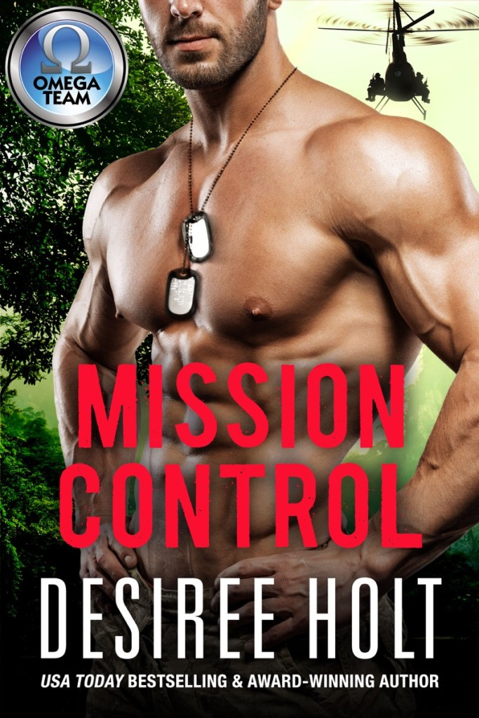 Mission Control by Desiree Holt