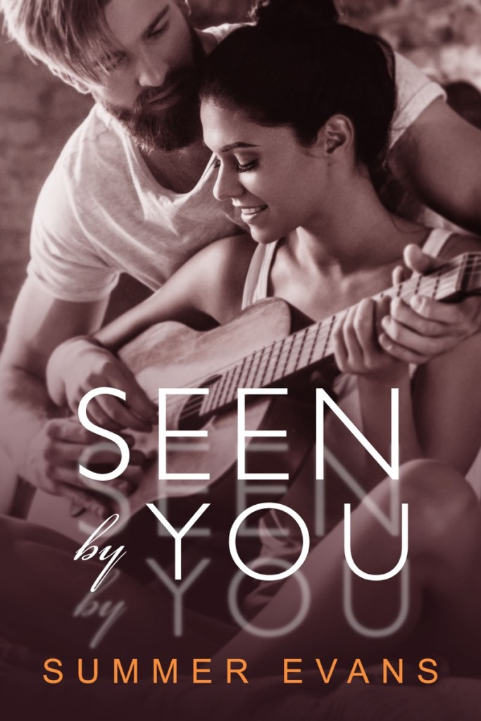 Seen by You by Summer Evans