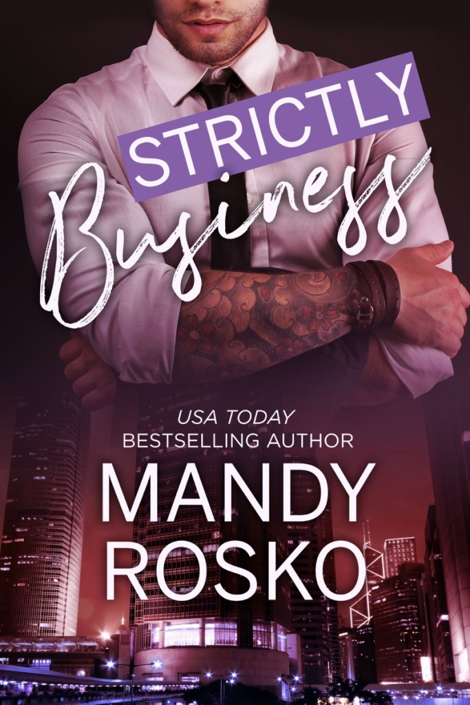 Strictly Business by Mandy Rosko