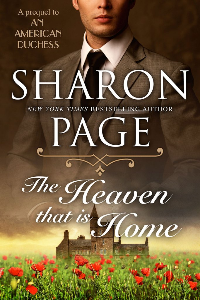 The Heaven That is Home by Sharon Page