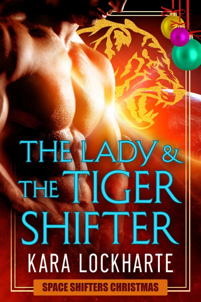 The Lady & The Tiger Shifter by Kara Lockharte