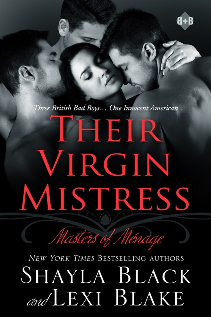 Their Virgin Mistress by Shayla Black and Lexi Blake