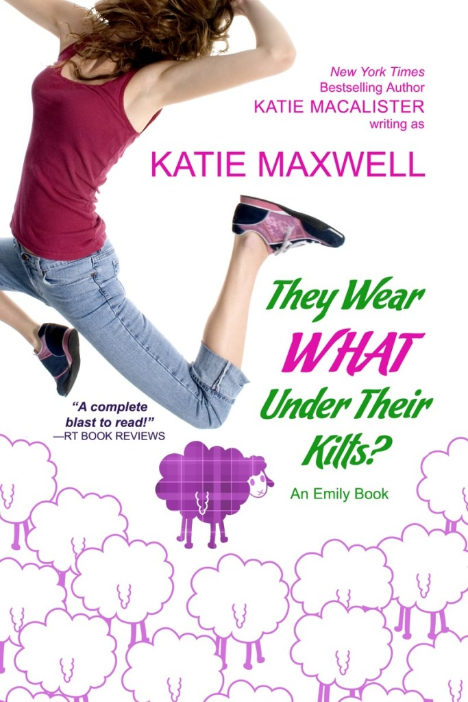 They Wear What Under Their Kilts by Katie MacAlister