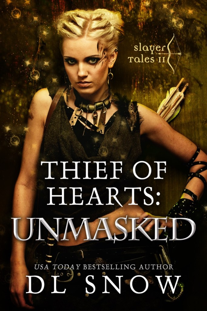 Thief of Hearts: Unmasked by DL Snow