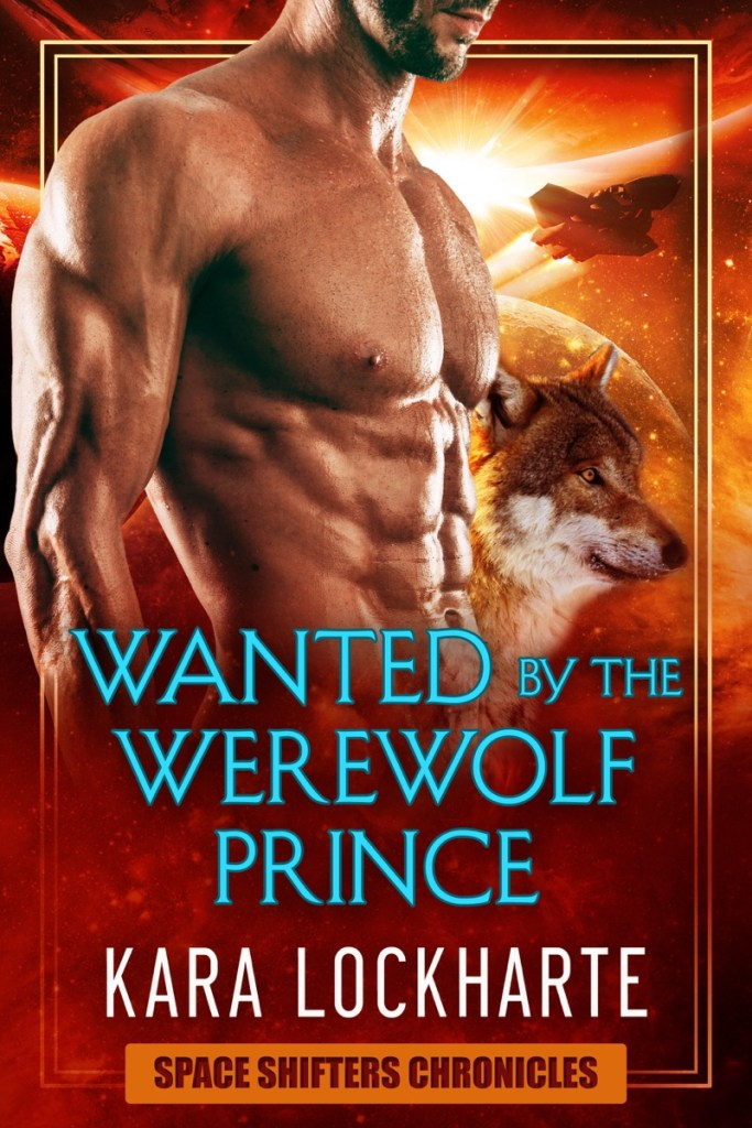 Wanted by the Werewolf by Kara Lockharte