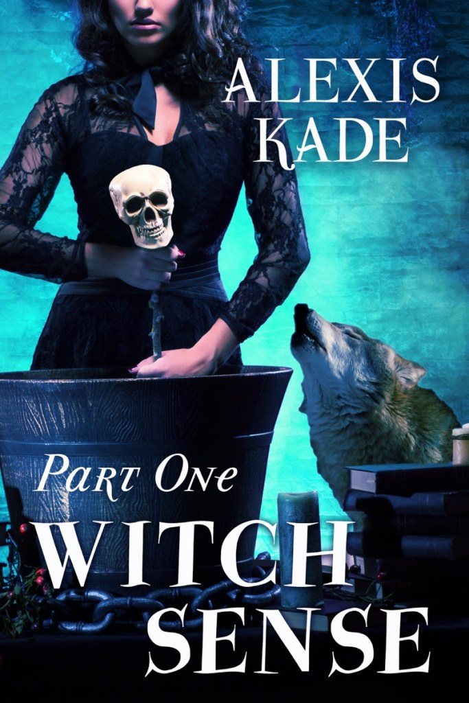 Witch Sense Part One by Alexis Kade
