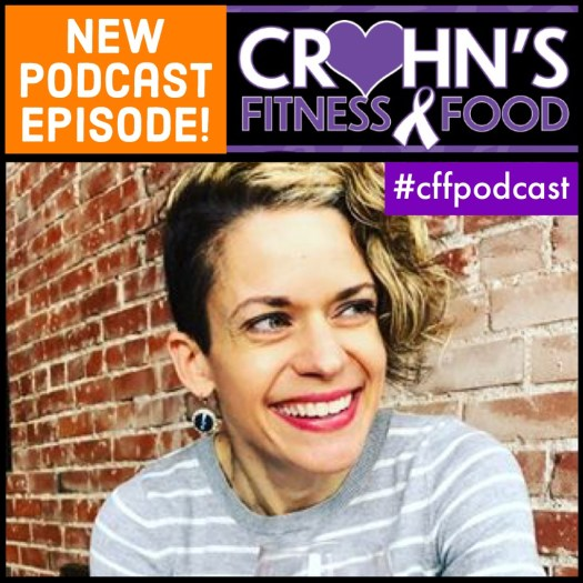 Photo of the Crohn's Fitness Food podcast cover with Crohn's Warrior Rachel Epplin-Rincker