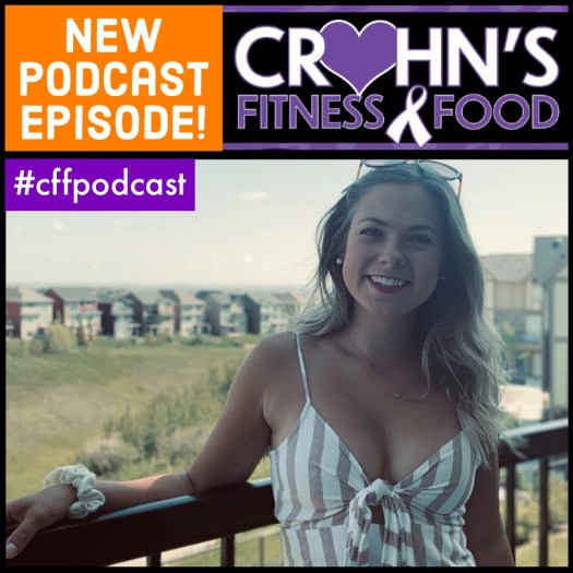 Cover image of the Crohn's Fitness Food podcast with special guest, Krista Deveau, Crohn's Warrior