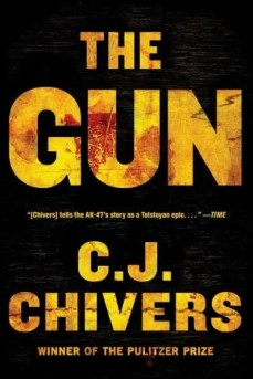 The Gun by C.J. Chivers.