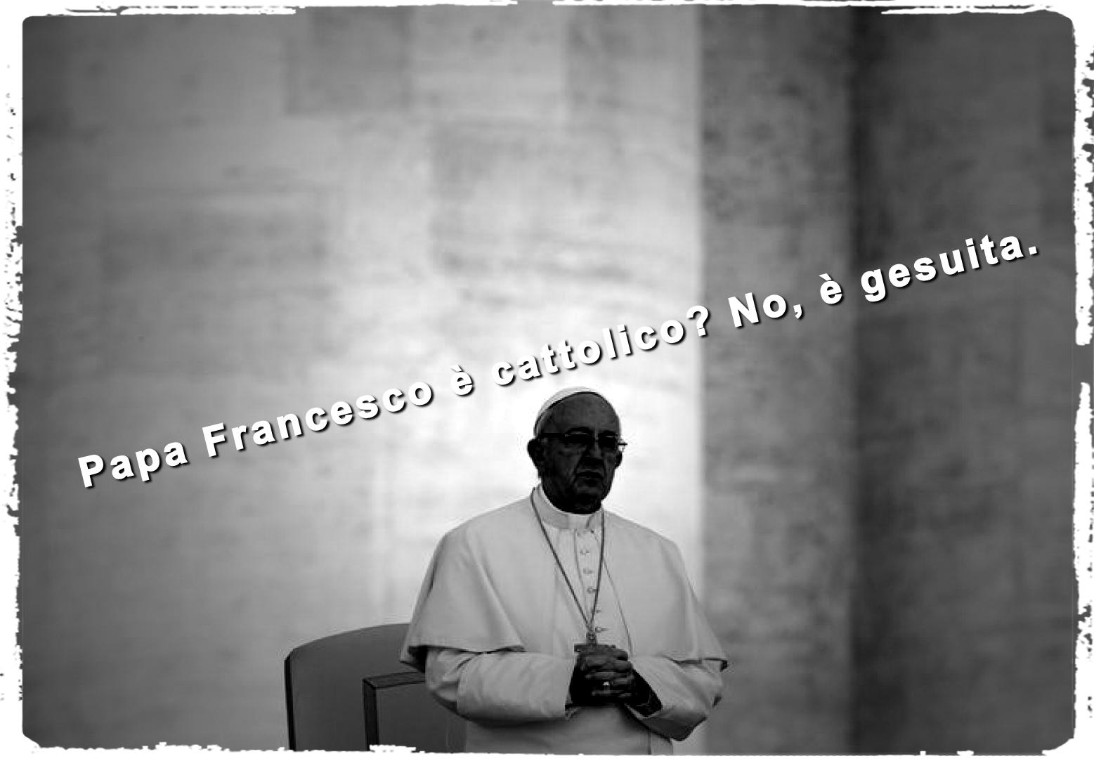 """""""Dio non è cattolico, ma forse neppure papa Francesco lo è"""""""