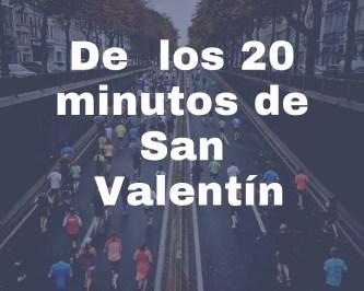 20 minutos de San Valentín