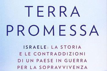 La mia Terra Promessa - Ari Shavit
