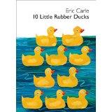 Eric Carle - 10 little rubber ducks