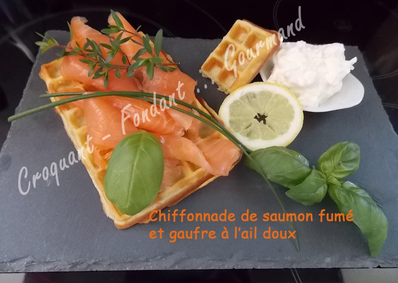 Chiffonade de saumon fumé et gaufre à l'ail doux DSCN6513_26633