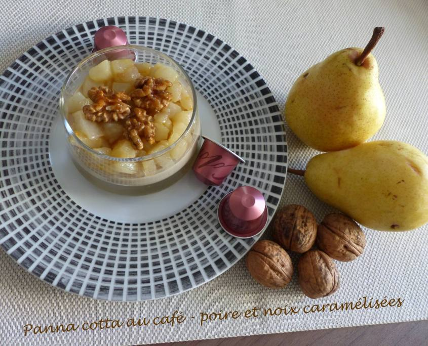 Panna cotta au café - poire et noix caramélisées P1190833 R