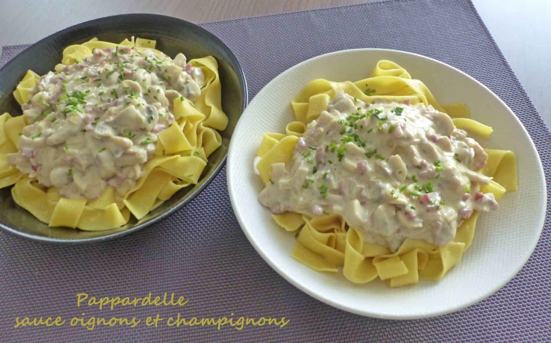 Pappardelle sauce oignons et champignons P1280887 R
