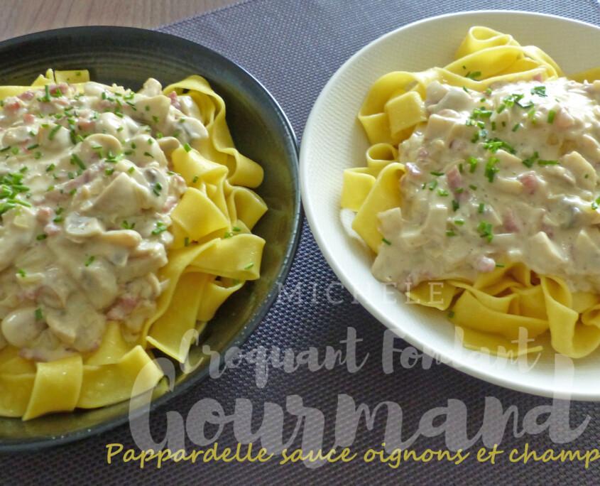 Pappardelle sauce oignons et champignons P1280890 R