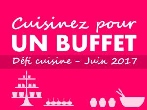 defi cuisine juin 2017 -buffet.400x300