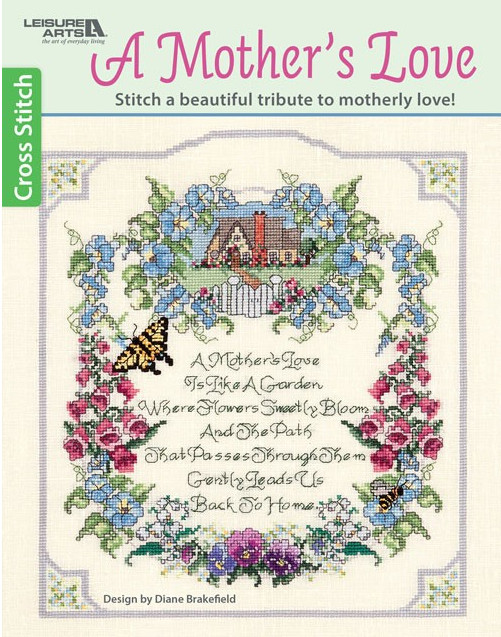 A Mother's Love Cross stitch booklet.
