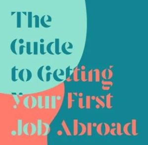 Podcast Getting your first Job abroad