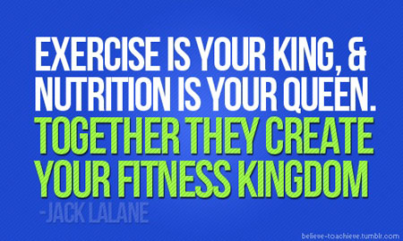 Exercise-is-your-King-and-nutrition-is-your-Queen-together-they-create-your-fitness-kingdom
