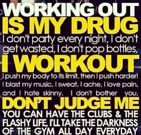 22846-Working-Out-Is-My-Drug