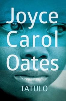 joyce-carol-oates-tatulo-daddy-love-cover-okladka