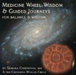 CD cover to Medicine Whell Wisdom & Guided Journeys for Balance & Wisdom