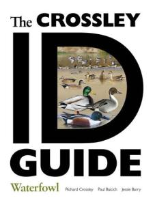 The Crossley ID Guide - Waterfowl