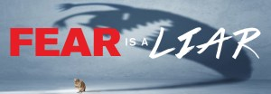 """Large banner image for the sermon series named """"Fear is a Liar"""" by Crossroads Church"""
