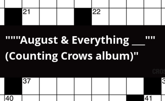 August Everything Counting Crows Album Crossword Clue