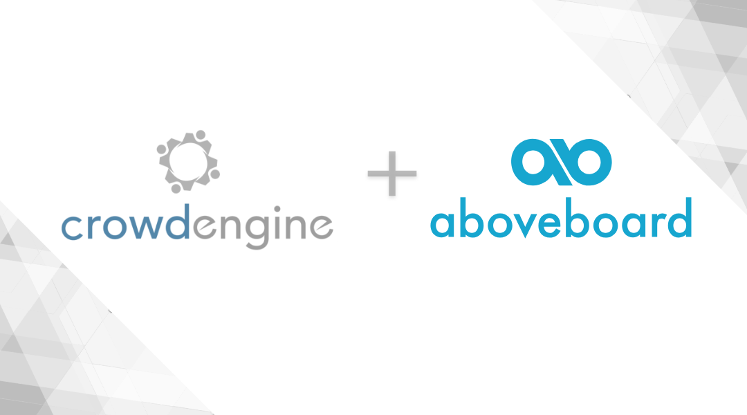 Aboveboard and CrowdEngine