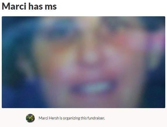 Marci has MS GoFundMe Campaign Medical, Illness & Healing