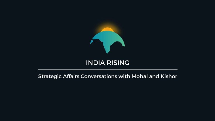 Discussion on the India Rising Podcast on the possibility of change in NFU (No First Use) Policy