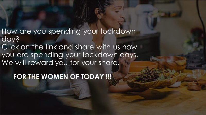 Women out there how are you spending your lockdown days?