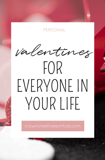 Valentines for Everyone in Your Life